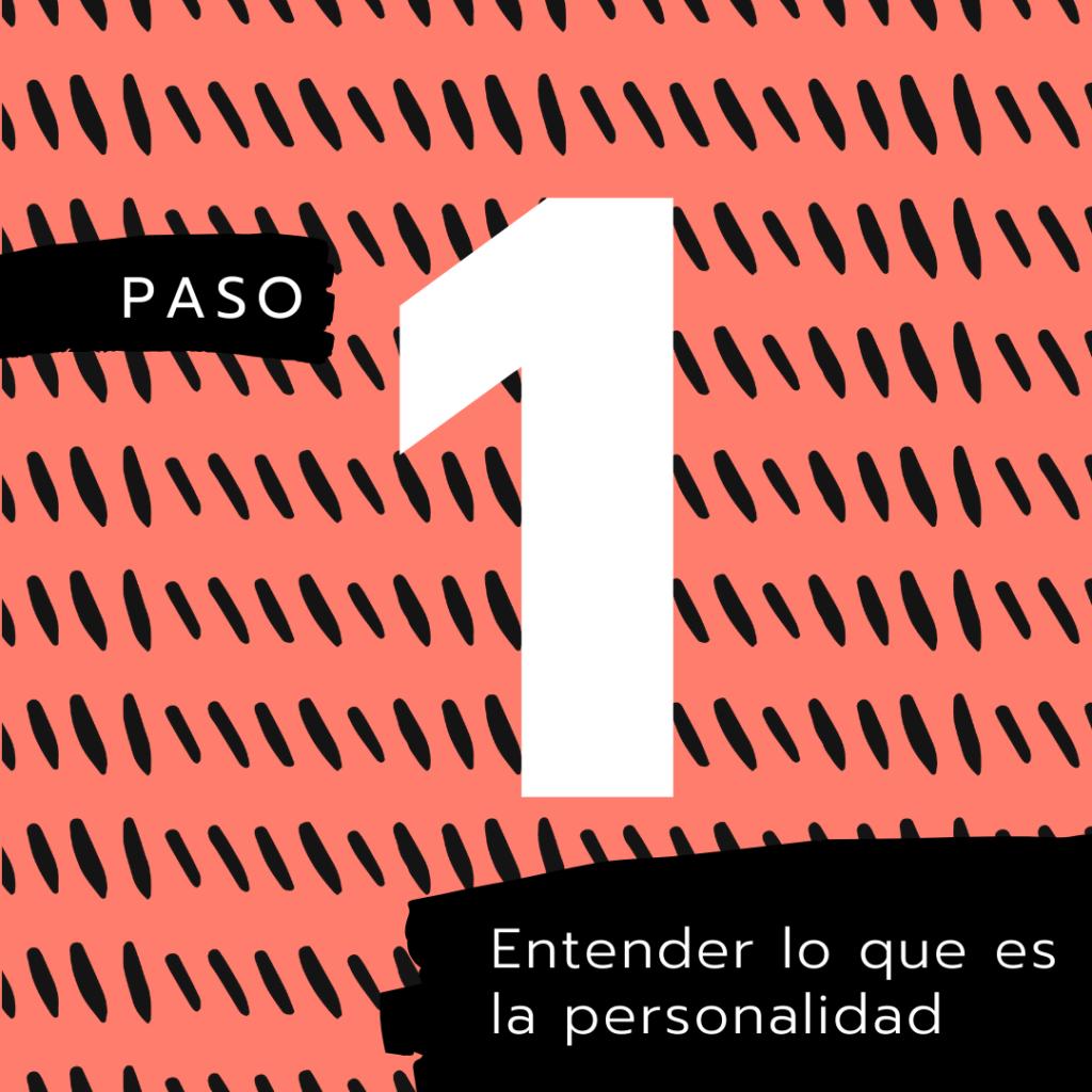 Paso 1 - personalidad