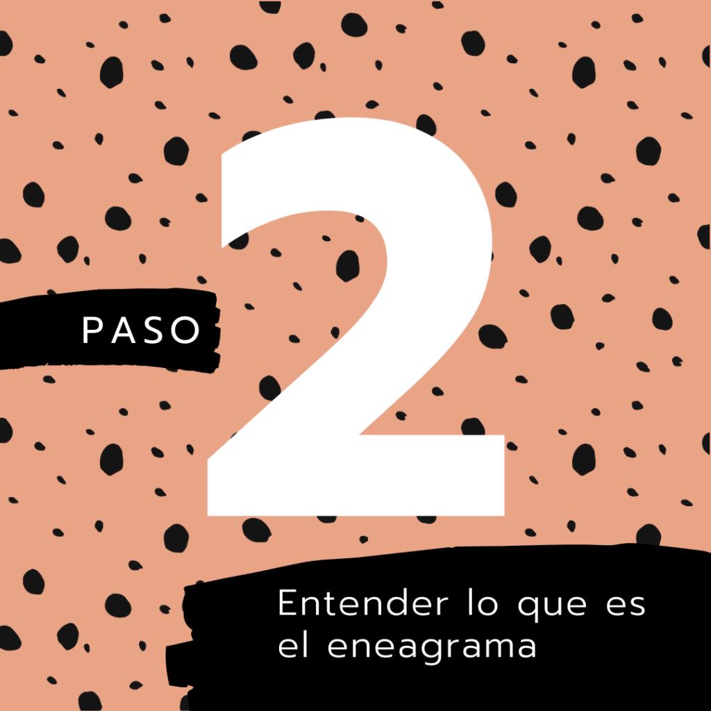 Paso 2 - Qué es el eneagrama