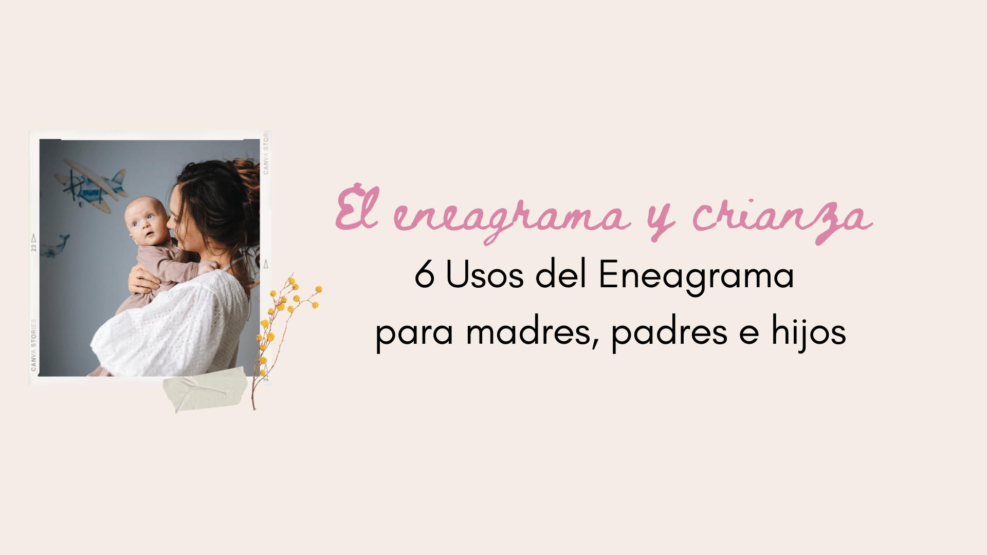 Eneagrama_crianza_hijos_beneficios